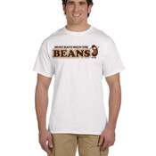 Must Have Been the Beans Tee