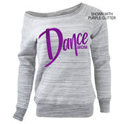 Dance Mom Glitter Slouchy